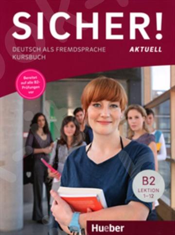 Sicher! aktuell B2 – Kursbuch (Βιβλίο του μαθητή)