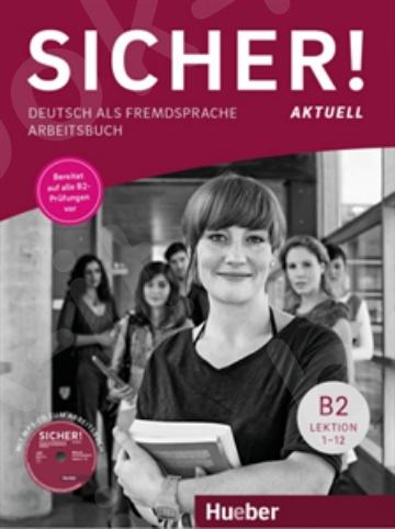 Sicher! aktuell B2 – Arbeitsbuch mit MP3-CD (Βιβλίο ασκήσεων του μαθητή)