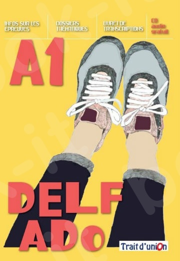 Delf Ado(A1), Livre de l'élève (+CD)(Βιβλίο μαθητή με cd)2020