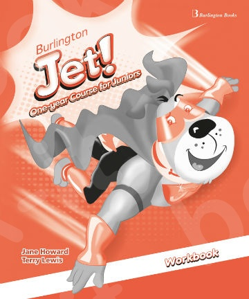 Burlington Jet! One-year Course - Workbook (Βιβλίο Ασκήσεων Μαθητή)