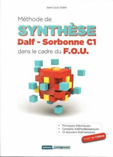 Methode De Synthese Dalf-sorbonne C1 Dans Le Cadre Du F. O. U.(Μαθητή)