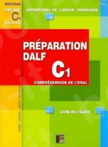 Preparation Dalf C1 Methode (ORAL)(Βιβλίο Μαθητή)