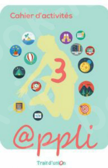 APPLI  3 -  Cahier d'activites (Bιβλίο Ασκήσεων)
