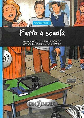 Furto a scuola + CD audio (A1/A1+) - Readers