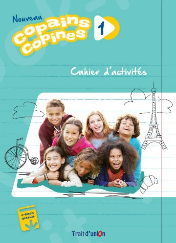 Nouveau Copains Copines 1 -  Cahier D'Exercises(Βιβλίο Ασκήσεων) - 2019