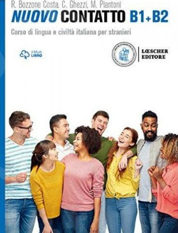 Nuovo Contatto Volume B1 + B2 (Manuale + Eserciziario)(Βιβλίο Μαθητή + Ασκήσεων) - Εκδόσεις : LOESCHER