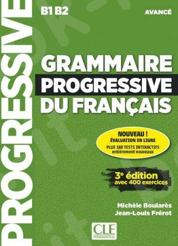 Grammaire progressive du francais B1-B2(Avance) - Livre(+CD)(Βιβλίο Μαθητή) 3ème édition