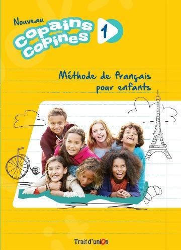 Nouveau Copains Copines 1 -  Livre de L'eleve(Βιβλίο Μαθητή) - 2019