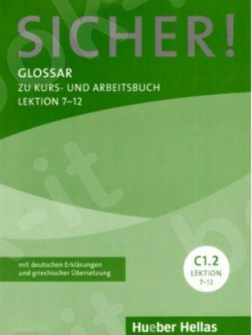 Sicher! C1/2 Glossar Lekt. 7-12(Γλωσσάριο)