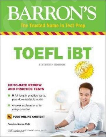 BARRON'S TOEFL iBT (+ Online Tests) (+ Downloadable Audio) 16th Edition