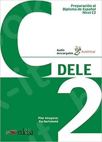 DELE C2 Preparacion al Diploma de Espanol (+Downloadable Audio) (Βιβλίο του μαθητή) - 2019!!!
