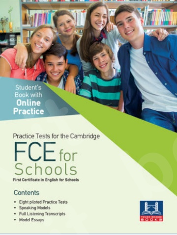 Tower Bridge Books - Practice Tests for the Cambridge FCE For Schools - Student's Book with Online Practice (Βιβλίο Μαθητή)