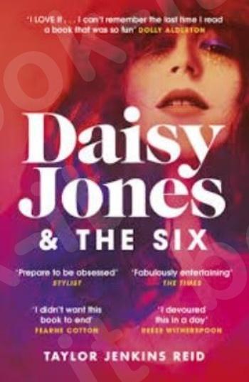 Daisy Jones and The Six - Συγγραφέας :Jenkins Reid Taylor (Αγγλική Έκδοση)
