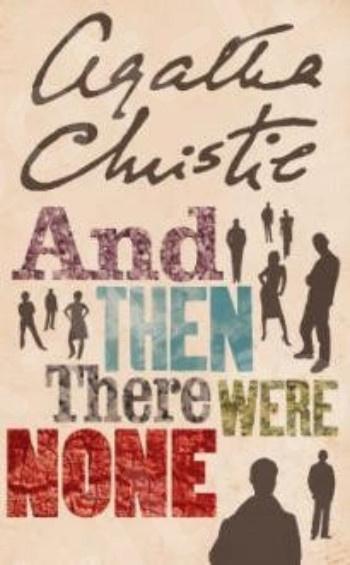 And Then There Were None - Συγγραφέας: Agatha Cristie - (Αγγλική Έκδοση)