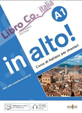 In Alto!A1 - Libro dello Studente ed esercizi + CD(Βιβλίο Μαθητή & Ασκήσεων & CD)