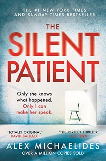 The Silent Patient - Συγγραφέας : Alex Michaelides (Αγγλική Έκδοση)