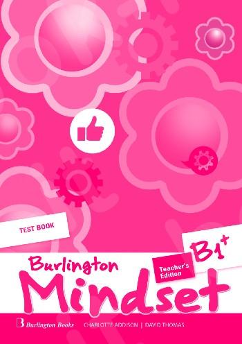 Burlington Mindset B1+ - Teacher's Testbook (Καθηγητή)