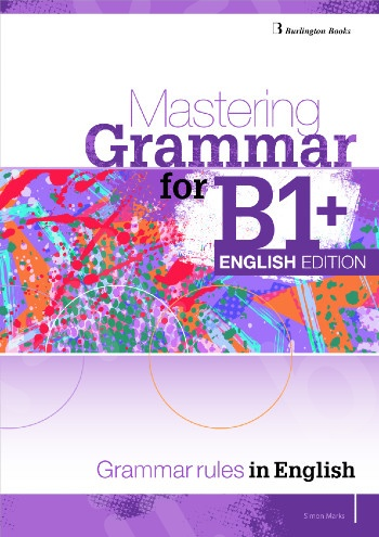 Mastering Grammar for B1+(English Edition) - Student's Book (Βιβλίο Μαθητή Αγγλική Έκδοση)