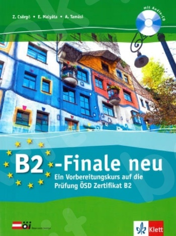 B2-Finale neu, Vorbereitungskurs auf die ÖSD-Prüfung, Übungsbuch mit Audio-CD(Βιβλίο εξάσκησης δεξιοτήτων)
