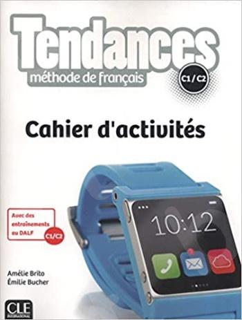 Tendances(C1/C2) -Cahier d'activités(Ασκήσεων Μαθητή)