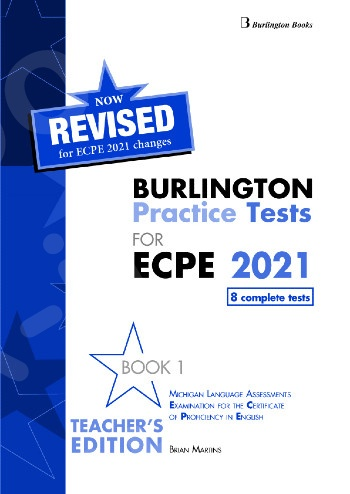 Burlington Practice Tests for Michigan ECPE - Book 1 - Teacher's Book (Βιβλίο Καθηγητή) - Revised (Ανανεωμένη έκδοση 2021)