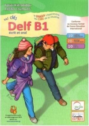 Vos Cles Delf B1 Ecrit & Oral(Μαθητή) 2021 N/E