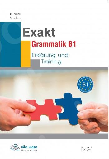 Exakt Grammatik B1 (βιβλίο γραμματικής και ασκήσεων )(2020)