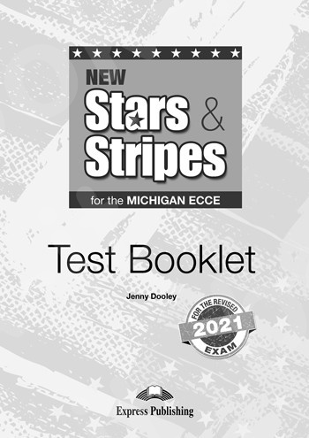 New Stars & Stripes For The Michigan ECCE For The Revised 2021 Exam - Test Booklet(2021)