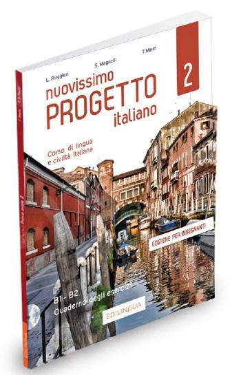 Nuovissimo Progetto Italiano 2(B1-B2) - Quaderno degli esercizi dell'insegnante (+2 CD audio) 2020!!!