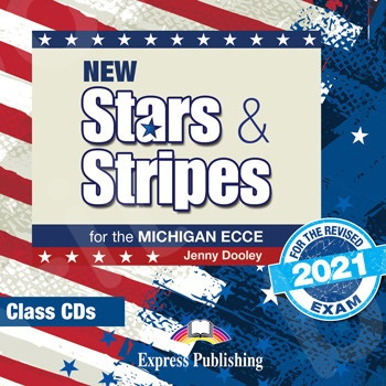 New Stars & Stripes For The Michigan ECCE For The Revised 2021 Exam - Class CD's (set of 2)(Ακουστικό CD)(2021)