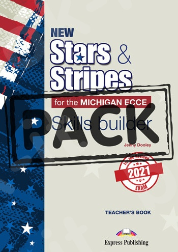 New Stars & Stripes For The Michigan ECCE For The Revised 2021 Exam - Skills Builder Teacher's (with DigiBooks App)(2021)