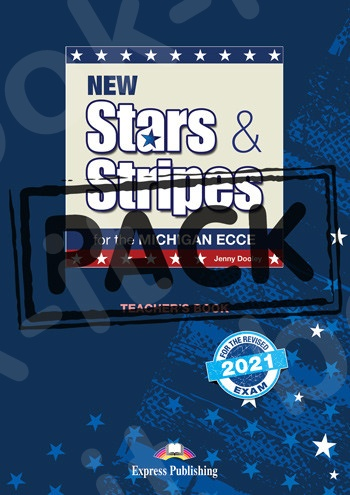 New Stars & Stripes for the Michigan ECCE for the Revised 2021 Exam - Teacher's Book (with Digibooks App)(Βιβλίο Καθηγητή)(2021)