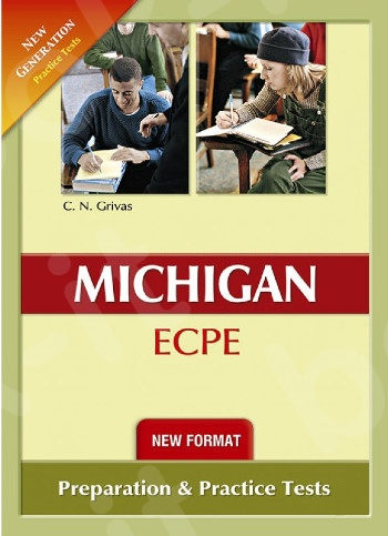 New Format 2021 New Generation Michigan ECPE [12 Practice Tests] - Student's Book(Grivas)