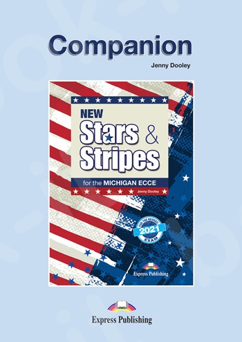 New Stars & Stripes For The Michigan ECCE For The Revised 2021 Exam - Companion(2021)