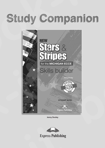 New Stars & Stripes For The Michigan ECCE For The Revised 2021 Exam - Skills Builder Study Companion(2021)