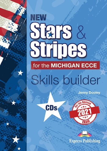 New Stars & Stripes For The Michigan ECCE For The Revised 2021 Exam - Skills Builder Class CDs (set of 3)(Ακουστικό CD)(2021)