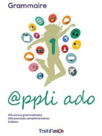 APPLI ADO 1 -  Grammaire (Γραμματική Μαθητή)
