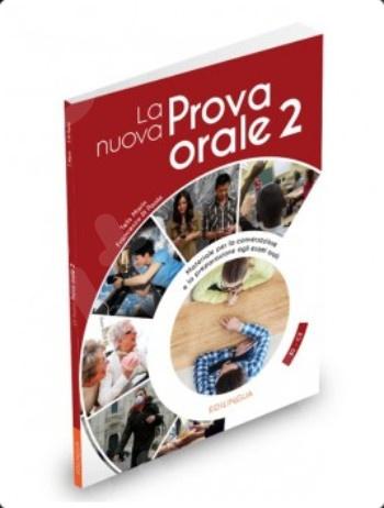 La Nuova Prova Orale 2 (2020)- Επίπεδο intermedio-avanzato (Βιβλίο του μαθητή)