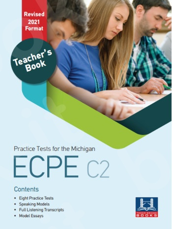Tower Bridge Books - Practice Tests for the NEW FORMAT 2021 ECPE C2 - Teacher's Book (Βιβλίο Καθηγητή)