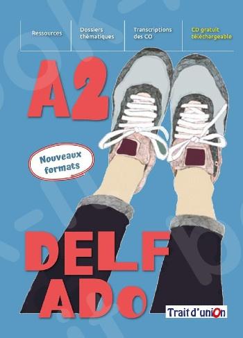 Nouveau Delf Ado(A2), Livre de l'élève(Μαθητή 2021)