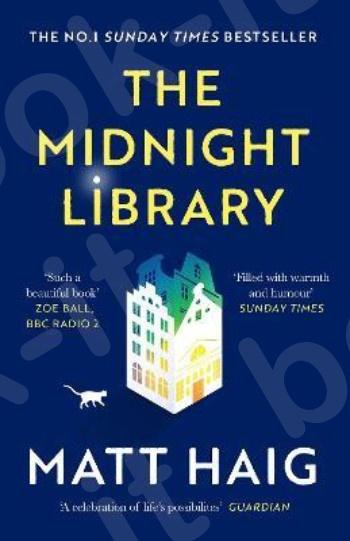 The Midnight Library - Συγγραφέας: Matt Haig - Εκδόσεις Canongate Books