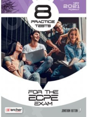 8 Practice tests for the ECPE 2021 format - Student's book(Βιβλίο Μαθητή)