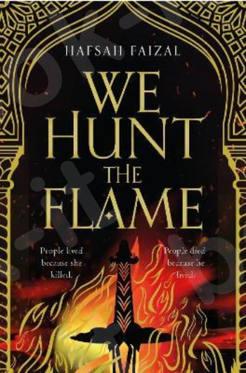 We Hunt the Flame - Συγγραφέας: Hafsah Faizal (Αγγλική Έκδοση)