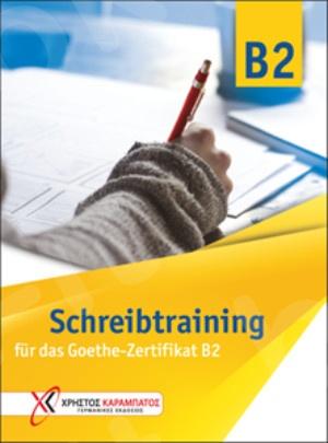Schreibtraining B2 für das Goethe-Zertifikat B2