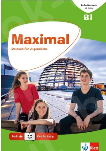 Maximal B1, Arbeitsbuch mit Audios online + Klett Book-App (για 12μηνη χρήση)(Βιβλίο Ασκήσεων)