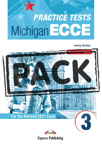 New Practice Tests for the Michigan ECCE 3 for the Revised 2021 Exam - Teacher's Book (with DigiBooks App)