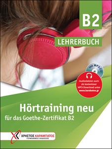 Hörtraining B2 neu für das Goethe-Zertifikat B2 (Βιβλίο του καθηγητή)Χρήστος Καραμπάτος