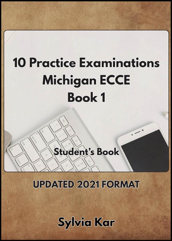 10 Practice Examinations for the Michigan ECCE BOOK 1 - Student's Book (Βιβλίο Μαθητή) -(Sylvia Kar)