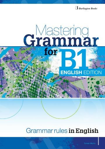 Mastering Grammar for B1(English Edition) - Student's Book (Βιβλίο Μαθητή Αγγλική Έκδοση)