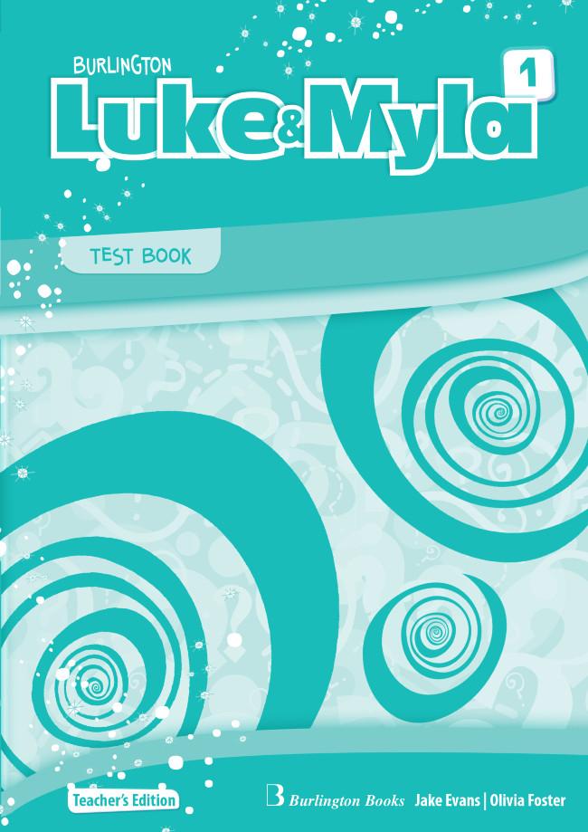 Burlington Luke & Myla 1 - Teacher's Testbook